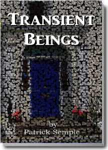 Transient Beings